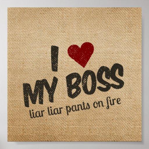 I Heart My Boss Liar Liar Pants on Fire Burlap Print