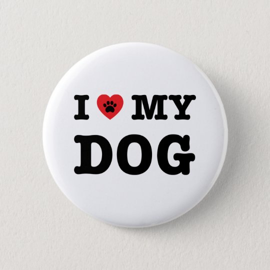 I Heart My Dog 2 Inch Round Button
