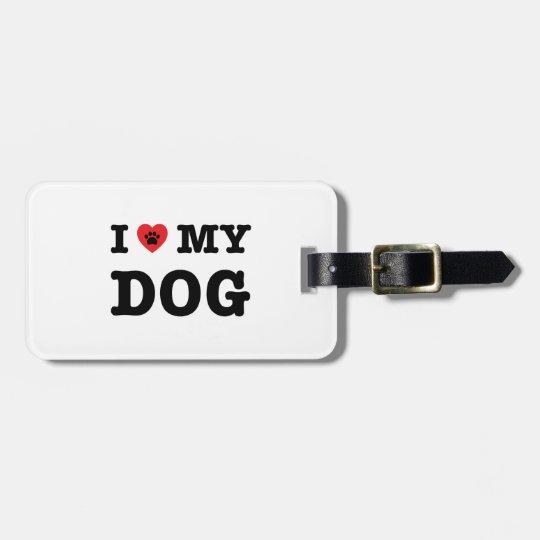 I Heart My Dog Luggage Tag