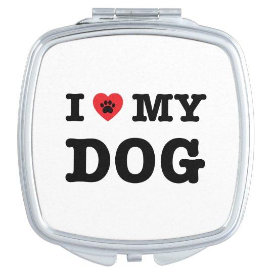 I Heart My Dog Vanity Mirrors