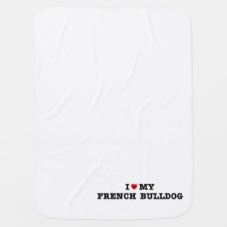 I Heart My French Bulldog Baby Blanket