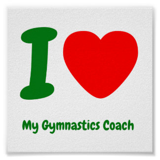 I Heart My Gymnastics Coach Poster