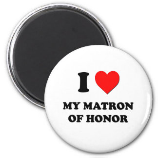 I Heart My Matron Of Honor Magnet