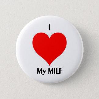 I Heart My MILF 2 Inch Round Button