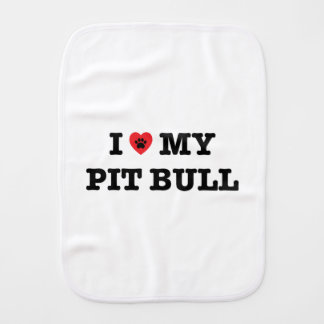 I Heart My Pit Bull Burp Cloth