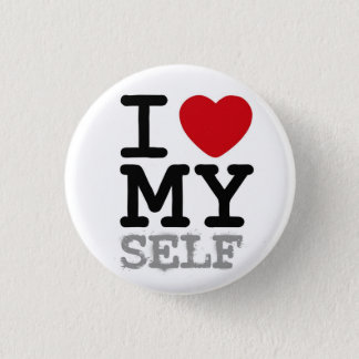 I heart my self 1 inch round button