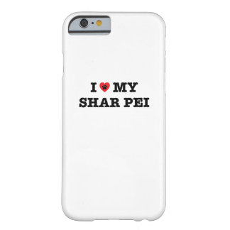 I Heart My Shar Pei iPhone 6 Case