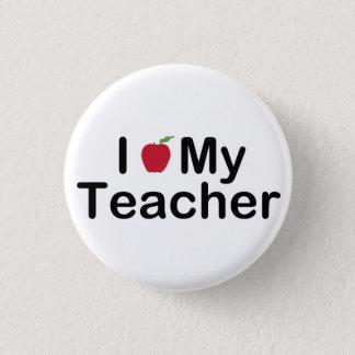 I Heart My Teacher 1 Inch Round Button