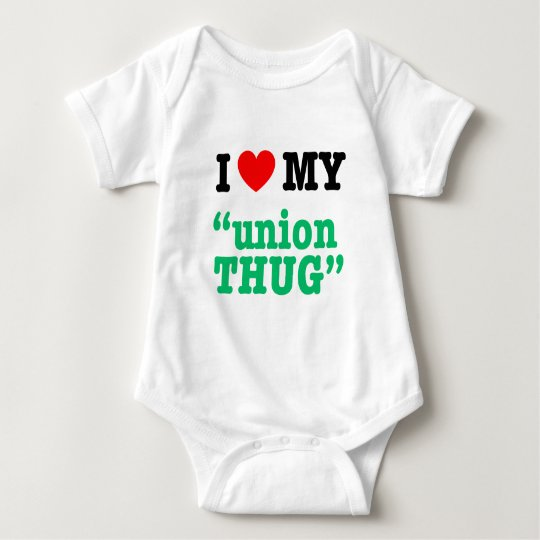 "I Heart My ""Union Thug"" Baby Bodysuit"