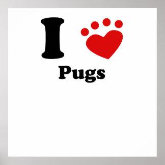 I Heart Pugs Poster