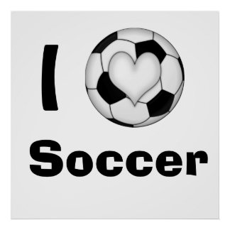 I Heart Soccer Posters
