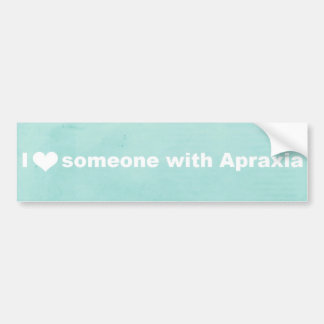 I Heart Someone With Apraxia - Bumper Sticker