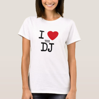 I Heart The DJ Womens Tee