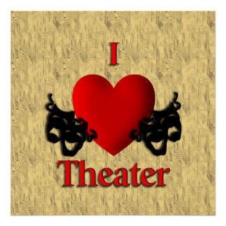 I Heart Theater Posters