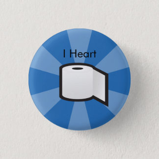 I Heart Toilet Paper 1 Inch Round Button