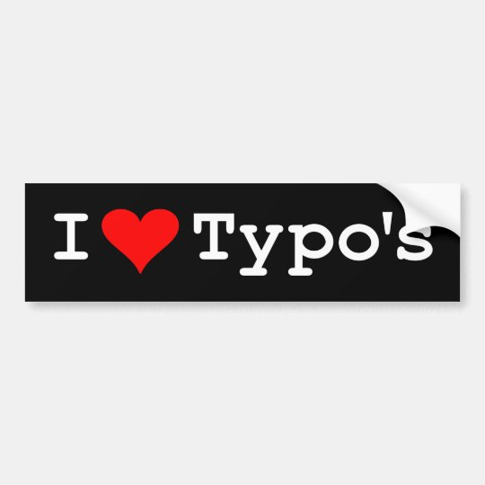 I Heart Typo's Bumper Sticker