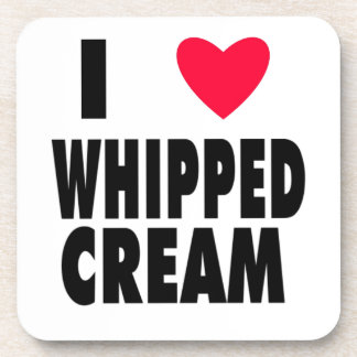 i heart WHIPPED CREAM Drink Coasters