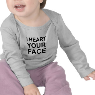 I HEART YOUR FACE T SHIRT