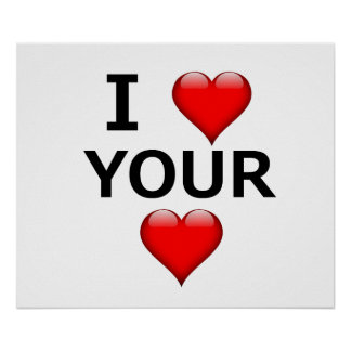 I Heart Your Heart Poster