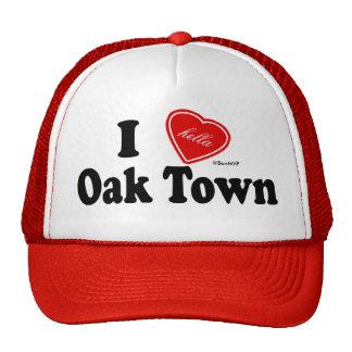 I (Hella) Love Oak Town Trucker Hat