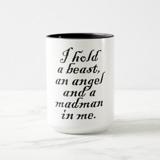 I hold a Beast, an Angel and a Madman Mug