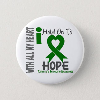 I Hold On To Hope Tourette's Syndrome 2 Inch Round Button