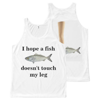 I hope a fish doesn't touch my leg! I'd hate that All-Over-Print Tank Top