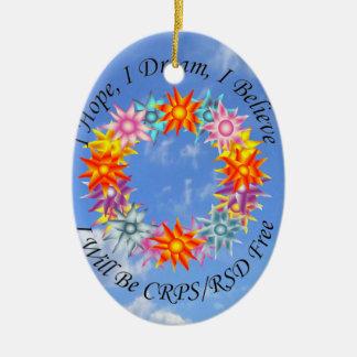 I Hope I Dream I Believe I will be CRPS RSD FREE F Ceramic Oval Ornament