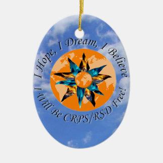 I Hope I Dream I Believe I will be CRPS RSD FREE L Ceramic Oval Ornament