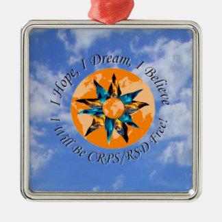 I Hope I Dream I Believe I will be CRPS RSD FREE L Silver-Colored Square Ornament