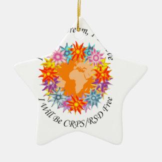 I Hope I Dream I Believe I will be CRPS RSD FREE O Ceramic Star Ornament