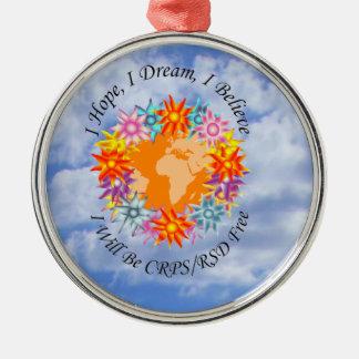 I Hope I Dream I Believe I will be CRPS RSD FREE O Silver-Colored Round Ornament