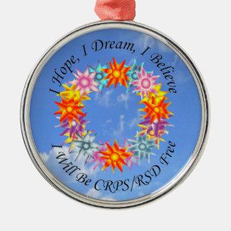 I Hope I Dream I Believe I will be CRPS RSD FREE Silver-Colored Round Ornament