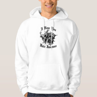 I hope you have insurance skull graphic hoodie