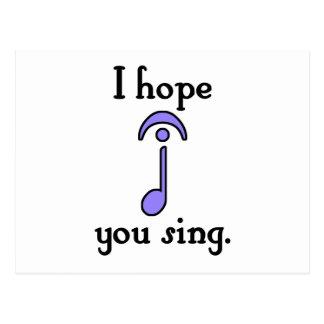 I Hope You Sing Postcard