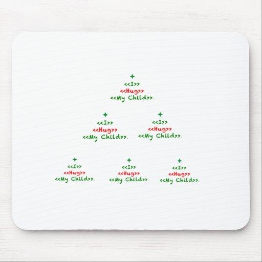 """I Hug My Child"" Christmas Keepsake Mousepad"