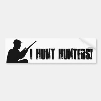 I hunt hunters sticker bumper sticker