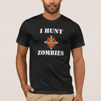 I HUNT ZOMBIES T-Shirt (Ver 2)