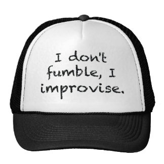 I Improvise Trucker Hat