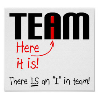 I in Team Funny Poster