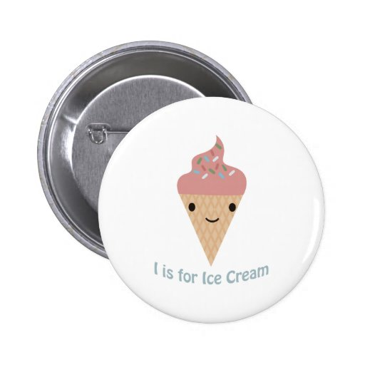 I is for Ice cream Pin