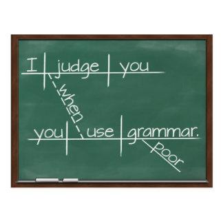 I judge you when you use poor grammar. postcard