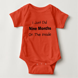 I Just Did Nine Months On The Inside Baby Bodysuit