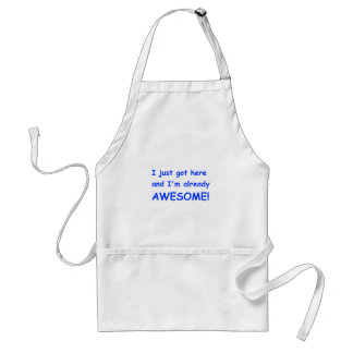I-just-got-here-and-Im-already-awesome-comic-blue. Standard Apron