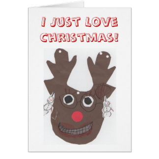 I Just Love Christmas Greeting Card