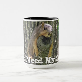 I Just Need My Coffee, Sleepy Squirrel Mug