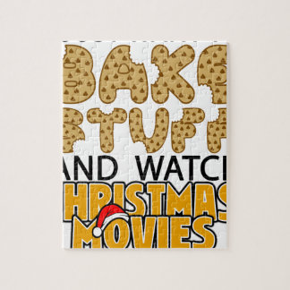 i just want to bake stuff and watch christmas move jigsaw puzzle