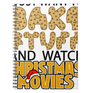 i just want to bake stuff and watch christmas move notebook