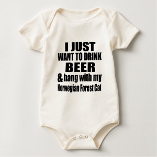 I JUST WANT TO DRINK BEER AND HANG WITH MY Norwegi Baby Bodysuit