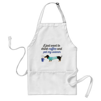 I just want to drink coffee & pet my wiener (Blue) Standard Apron